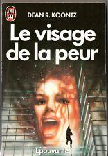 DEAN KOONTZ ¤ LE VISAGE DE LA PEUR ¤ 1987 ¤ J'AI LU EPOUVANTE