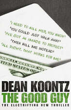The Good Guy by Dean Koontz (Hardback, 2007)