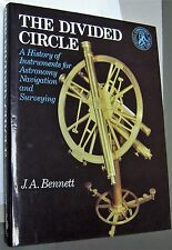 New listing The Divided Circle History of Instruments for Astronomy,Navigation and Surveying