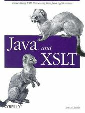 Java and XSLT: By Burke, Eric M.