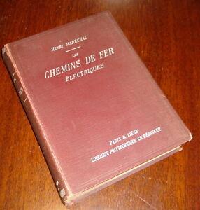 TRAINS RAILWAY STUNNING  BOOK 1904 LES CHEMINS DE FER ELECTRIQUES BY MARECHAL