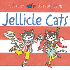 Jellicle Cats by Eliot, T. S. -Paperback