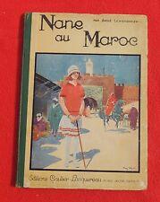 Henry MORIN. Nane au Maroc.  Gautier Languereau 1927. EO.