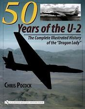 """Book - 50 Years of the U-2: The Complete Illustrated History of """"Dragon Lady"""""""