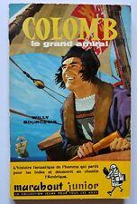 Marabout junior Christophe Colomb 1492 le grand amiral Dino Attanasio Joubert