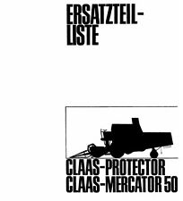 CLAAS Protector / Mercator 50 Combine Parts Manual (PDF file) SPARE PARTS LIST