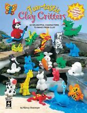 FUNTASTIC CLAY CRITTERS Polymer/Sculpey/Fimo/Premo-Craft Idea Book-Animals
