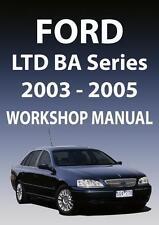 FORD LTD BA SERIES WORKSHOP MANUAL: 2003-2005