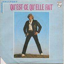 """45 TOURS / 7"""" SINGLE--JOHNNY HALLYDAY--QU' EST CE QU'ELLE FAIT--1980"""