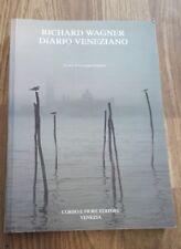 Diario veneziano. Lettere a Matilde Wesendonck e dal diario di Cosima Wagner.