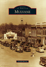Mulvane [Images of America] [KS] [Arcadia Publishing]