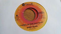 Bobby Bland 45 I Intend to Take Your Place/Sittin' on a Poor Man's Northern Soul