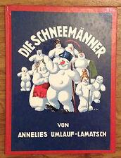 DIE SCHNEEMÄNNER Annelies Umlauf-Lamatsch Esslinger Verlag Reprint Kinderbuch
