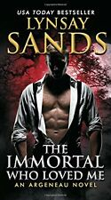 The Immortal Who Loved Me: An Argeneau Novel (Argeneau Vampire) by Lynsay Sands