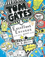 Tom Gates: Excellent Excuses (and Other Good Stuff) by L Pichon