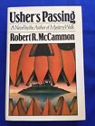 USHER'S PASSING - FIRST EDITION SIGNED BY ROBERT R. MCCAMMON