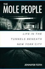 The Mole People: Life in the Tunnels Beneath New York City - Acceptable - Toth,