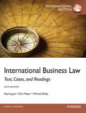 International Business Law: Text, Cases, and Readings 6E by Ray A. August,...