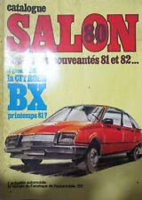 CATALOGUE SALON AUTOMOBILE 1980  NOUVEAUTES 1981 et 1982 TALBOT CITROEN BX