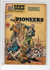 Classics Illustrated #37 HRN 37 (Original) GDVG Rudy Palais - Pioneers by Cooper