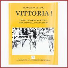 VITTORIA! NIEDDU CYCLING BOOK MAGAZINE VINTAGE EROICA CAMBIO VITTORIA CERVINO