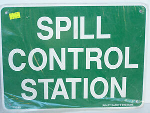 300x225mm METAL SPILL CONTROL STATION SAFETY SIGN CONSTRUCTION WORK SITE PS24B