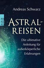 Astralreisen von Andreas Schwarz (2017, Taschenbuch)