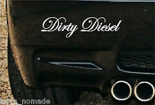 DIRTY DIESEL Funny Car,Van,Bumper,Window JDM DUB EURO VAG Vinyl Decal Sticker