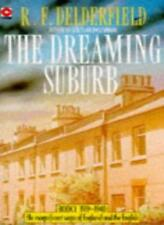 The Dreaming Suburb (The Avenue Story: Volume 1)-R. F. Delderfield, 0340150920