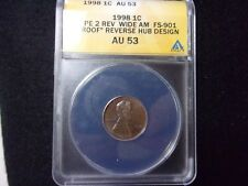 "1998 Lincoln Type 2 - Wide AM, FS-901, ANACS AU53 ""Proof"" Reverse Hub Design"