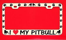 I Love My Pitbull /s Chrome License Plate Frame Tag Dog Paw Weatherproof Vinyl