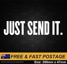 Just Send it Sticker Decal Vinyl JDM Ute Car 4x4 Funny Toyota Drift 4WD Nissan