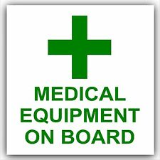 Medical Equipment On Board-Vehicle,Car,Bus,Cab,Taxi Minicab Sticker-Safety Sign