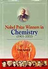 NEW Nobel Price Winners in Chemistry (1901-2002) by Arun Agarwal