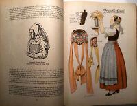 1945 FRANCHE-CONTE HISTOIRE COUTUMES DANSES PATRIMOINE CARTE LIVRE ILLUSTRE BOOK