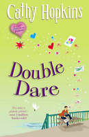 Double Dare (Truth, Dare, Kiss, Promise), Cathy Hopkins, Very Good Book