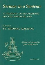 Sermon in a Sentence, Volume 5: St. Thomas Aquinas: A Treasury of Quotations on