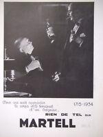 PUBLICITÉ DE PRESSE 1934 RIEN DE TEL COGNAC MARTELL - ADVERTISING