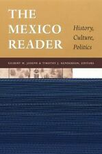 The Mexico Reader: History, Culture, Politics [The Latin America Readers] Acc