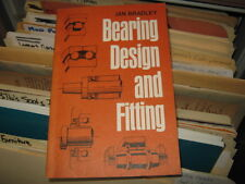 Bearing Design and Fitting By: Ian Bradley 1976 Copy Model Allied Publications