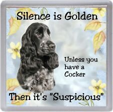 "Cocker Spaniel (Blue Roan) Dog Coaster ""Silence is Golden  ...."" by Starprint"