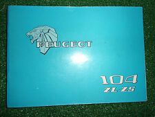PEUGEOT 104 ZL & ZS OWNERS USERS INSTRUCTION BOOK HANDBOOK MANUAL 1977
