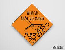 Whatever, you're late anyway / Diamond Orange - Wall Clock