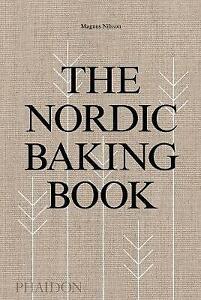 The Nordic Baking Book, Magnus Nilsson,  Hardback