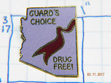 ARIZONA GUARD'S CHOICE DRUG FREE! VINTAGE SOUVENIR METAL HAT LAPEL PIN