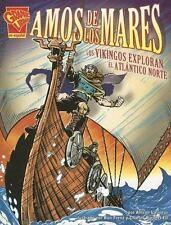 Amos de los mares: Los vikingos exploran el Atlntico Norte Historia Grficas S