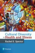 Cultural Diversity in Health and Illness by Rachel E. Spector (2016, Trade...