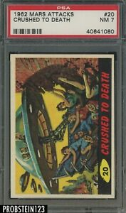 1962 Mars Attacks #20 Crushed To Death PSA 7 NM