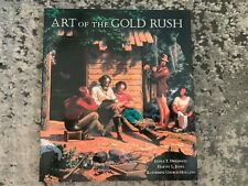 Art Of The Gold Rush by Janice T Driesbach, Oakland Museum 1998