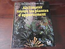 Acclimater Les Plantes D'appartement - Herwig Rob